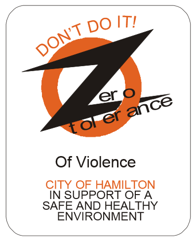Sign: Don't Do It! Zero Tolerance of Violence, City of Hamilton