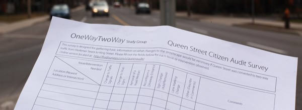 One-Way Two-Way Study Group Queen Street Citizen Audit Survey
