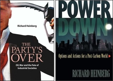 The Party's Over and Powerdown, by Richard Heinberg
