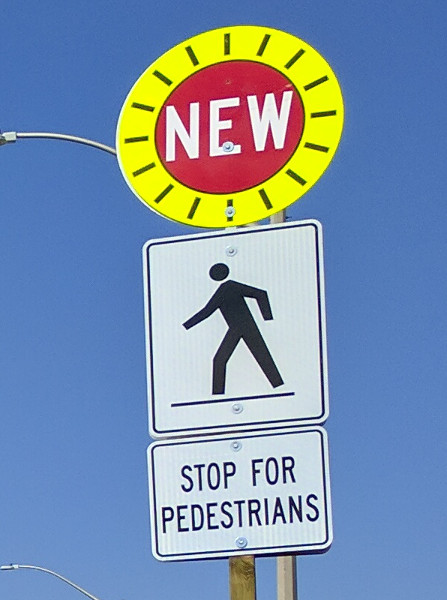 New traffic sign: Stop For Pedestrians