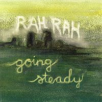 Rah Rah: Going Steady